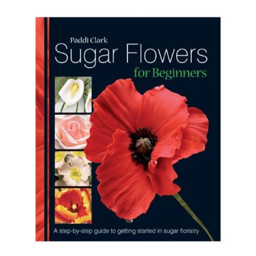 Sugar flowers for beginners paddi clark