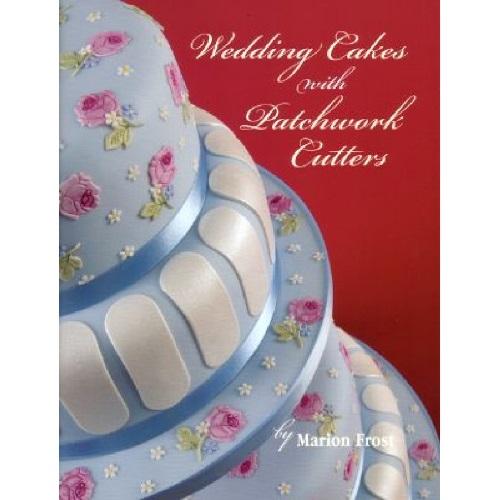 Patchwork Cutters, Buch Wedding Cakes (Hochzeitstorte), Englisch ...