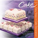 Cake Craft & Decoration, Easy Steps in Cake Decoration (English)