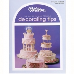 "Wilton Classics ""Decorating Tips"" (Spritzt�llen-Tipps)"